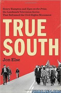 Download True South by Jon Else (.ePUB)