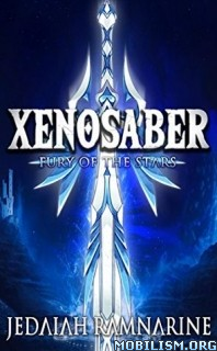 Download Xenosaber: Fury of the Stars by Jedaiah Ramnarine (.ePUB)+