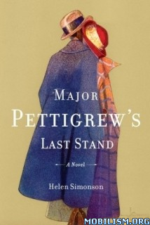 Download ebook Major Pettigrew's Last Stand by Helen Simonson (.ePUB)
