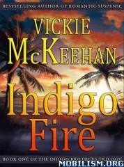 Download The Indigo Brother Series by Vickie McKeehan (.ePUB)(.MOBI)