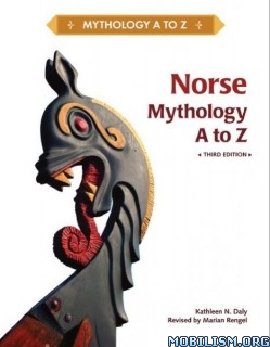 Download Norse Mythology A to Z by Kathleen N. Daly et al (.PDF)