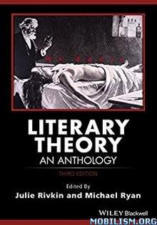 Literary Theory: An Anthology by Julie Rivkin+