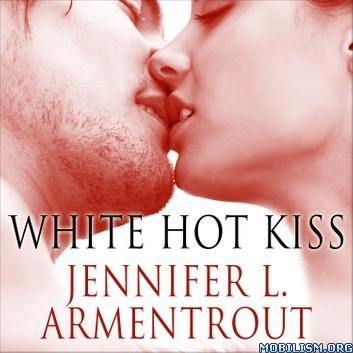 White Hot Kiss (Dark Elements #1) by Jennifer L. Armentrout