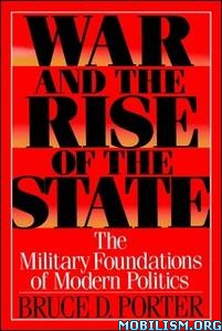 War and the Rise of the State by Bruce D. Porter