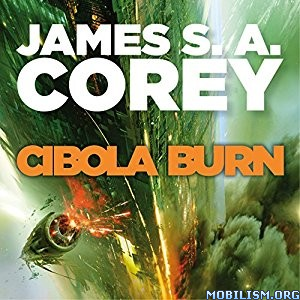 Download Cibola Burn (The Expanse #4) by James S.A. Corey (.MP3)