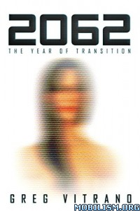 Download 2062: The Year of Transition by Greg Vitrano (.ePUB)