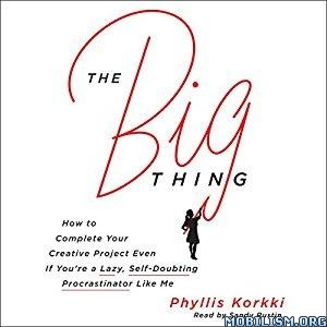 Download The Big Thing by Phyllis Korkki (.MP3)