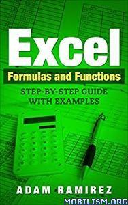 Excel Formulas and Functions by Adam Ramirez
