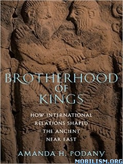 Download ebook Brotherhood of Kings by Amanda H. Podany (.ePUB)