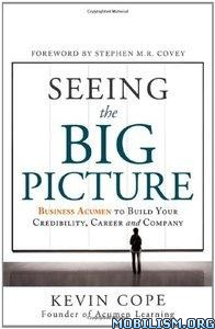 Download ebook Seeing the Big Picture by Kevin Cope (.ePUB)