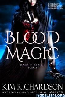 Download ebook Blood Magic by Kim Richardson (.ePUB)(.MOBI)+