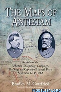 Download ebook The Maps of Antietam by Bradley M. Gottfried (.ePUB)