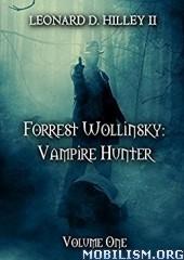 Download ebook Vampire Hunter series by Leonard D. Hilley II (.ePUB)+