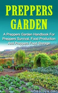 Download ebook Preppers Garden by Martin Luxtonberg (.ePUB)(.MOBI)