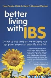 Better Living With IBS by Nuno Ferreira, David T. Gillanders