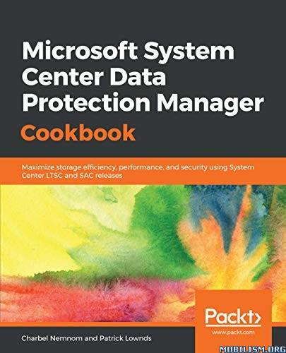 Microsoft System Center Data Protection by Charbel Nemnom+