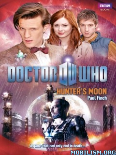Download ebook Doctor Who: Hunter's Moon by Paul Finch (.ePUB)