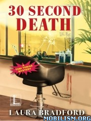 Download ebook 30 Second Death by Laura Bradford (.ePUB)