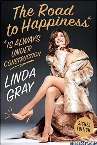 Road to Happiness is Always Under Construction by Linda Gray
