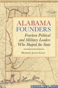 Alabama Founders by Herbert James Lewis