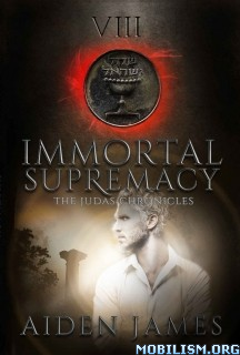 Download ebook Immortal Supremacy by Aiden James (.ePUB)(.MOBI)(.AZW)