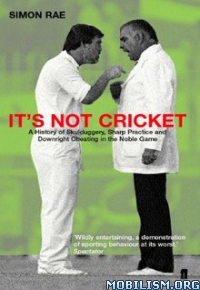 Download ebook It's Not Cricket by Simon Rae (.ePUB)