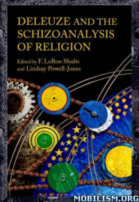 Download ebook Schizoanalysis of Religion by F. LeRon Shults (.PDF)