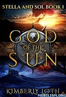 Download God of the Sun by Kimberly Loth (.ePUB)