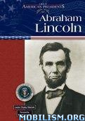 Abraham Lincoln by Louise Chipley Slavicek, Walter Cronkite
