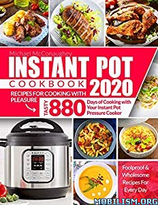 Instant Pot Cookbook 2020 by Michael McConaughey