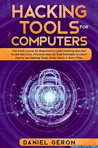 Hacking Tools for Computers by Daniel Géron (Geron)