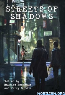 Download Streets of Shadows by Maurice Broaddus et al (.ePUB)