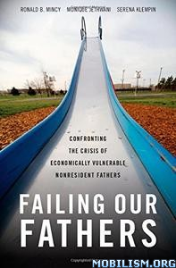 Download ebook Failing Our Fathers by Ronald B. Mincy, et al (.PDF)