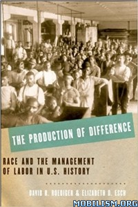 Download ebook The Production of Difference by David R. Roediger (.ePUB)