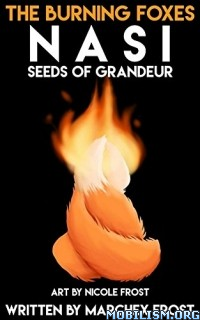 Download Nasi: Seeds of Grandeur by Marchex Frost (.ePUB)(.MOBI)
