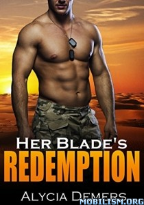 Download ebook Her Blade's Redemption by Alycia Demers (.ePUB)