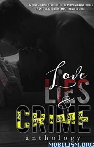 Download ebook Love, Lies & Crime by Kimberly Blalock et al (.ePUB)