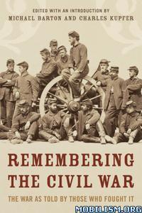 Remembering the Civil War by Michael Barton, Charles Kupfer