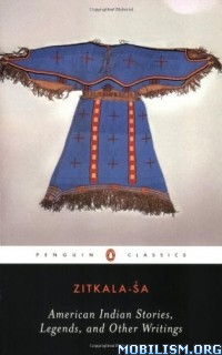 Download ebook American Indian Stories, Legends... by Zitkala-Sa (.ePUB)