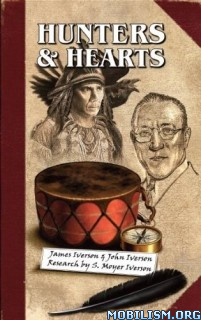 Download ebook Hunters & Hearts by James Iverson (.ePUB)