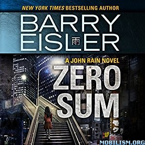 Download ebook Zero Sum by Barry Eisler (.MP3)