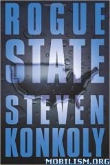 Download ebook Rogue State by Steven Konkoly (.ePUB)