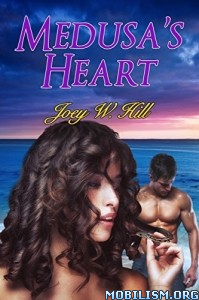 Download ebook Medusa's Heart by Joey W. Hill (.ePUB)