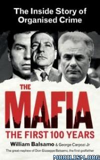 The Mafia: The First 100 Years by George Carpozi Jr.
