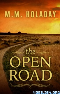 Download The Open Road by M. M. Holaday (.ePUB)(.MOBI)