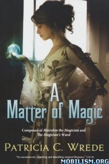 Download ebook A Matter of Magic by Patricia C. Wrede (.ePUB)