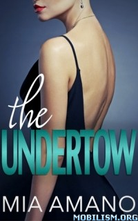 Download ebook The Undertow by Mia Amano (.ePUB)