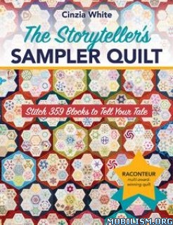 The Storyteller's Sampler Quilt by Cinzia White