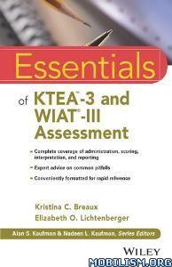 Download KTEA-3 & WIAT-III Assessment by Kristina C. Breaux (.PDF)