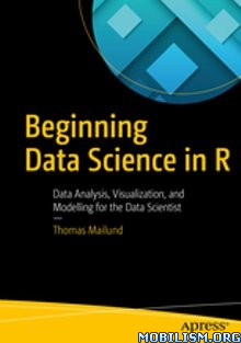 Download ebook Beginning Data Science in R by Thomas Mailund (.ePUB)